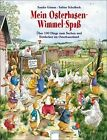 Mein Osterhasen-Wimmel-Spaß von Sandra Grimm (2008, Gebunden)