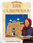Sikh Gurdwara by Kanwaljit Kaur-Singh (Board book, 1998)