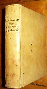 1568 GARIMBERTO Girolamo. La prima parte delle vite.. Papi e Cardinali - Giolito