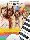 Play Piano with... the Beatles Hits by Omnibus Press (Paperback, 2010)