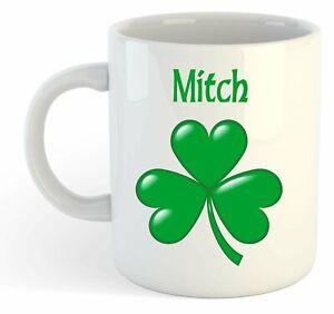 Mitch - Trèfle Nom Personnalisé Tasse - Irlandais St Patrick Cadeau Drwnutbx-08005254-677630868