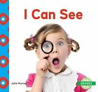 I Can See by Julie Murray (Hardback, 2015)