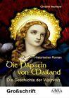 Die Päpstin von Mailand - Sonderformat Großschrift von Christine Neumeyer (2013, Taschenbuch)