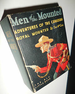 1934-Men-of-the-Mounted-Big-Little-Book-755-Fine