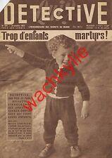 Detective n°486 du 24/10/1955 Enfants martyrs Avion Cap-Horniers Dominici