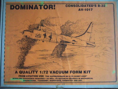 1 72 CONSOLIDATED B32 Dominator Aviation Usk AVUSK Kit N° AV 1017 +BOOK REF