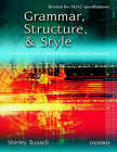 Grammar, Structure and Style: A Practical Guide to Advanced Level English Language by Shirley Russell (Paperback, 2001)