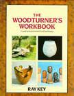 Woodturner's Workbook by Ray Key (Board book, 1992)