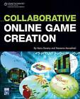 Collaborative Online Game Creation by Naveena Swamy, Nanu Swamy (Paperback, 2009)
