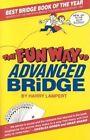 The Fun Way to Advanced Bridge Book Harry Lampert PB 0910791775 Ing