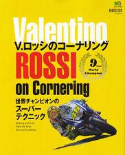 [BOOK] Valentino Rossi on cornering Moto GP Honda NSR500 Yamaha YZR-M1 RC211V