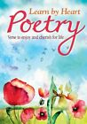 Learn by Heart Poetry: Verse to Enjoy and Cherish for Life by George Davidson (Paperback, 2014)