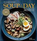 Soup of the Day by Kate McMillan (Hardback, 2016)