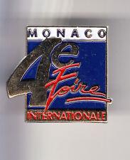 RARE PINS PIN'S .. TOURISME MONACO MONTE CARLO 4 EME FOIRE INTERNATIONALE ~BV