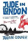Jude in London by Julian Gough (Paperback, 2011)
