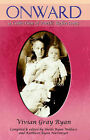 Onward: A Collection of Poetic Reflections by Vivian Gray Ryan (Paperback / softback, 2005)