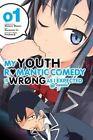 My Youth Romantic Comedy is Wrong as I Expected @ Comic: Vol. 1: (Manga) by Wataru Watari, Naomichi Io (Paperback, 2016)