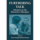 Furthering Talk: Advances in the Discursive Therapies by Springer-Verlag New York Inc. (Paperback, 2012)