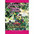 Adventures of Timmy and Cheri: Book 2: Losing Their Seeds: Book 2: Losing Their Seeds by Eric Berry (Hardback, 2011)