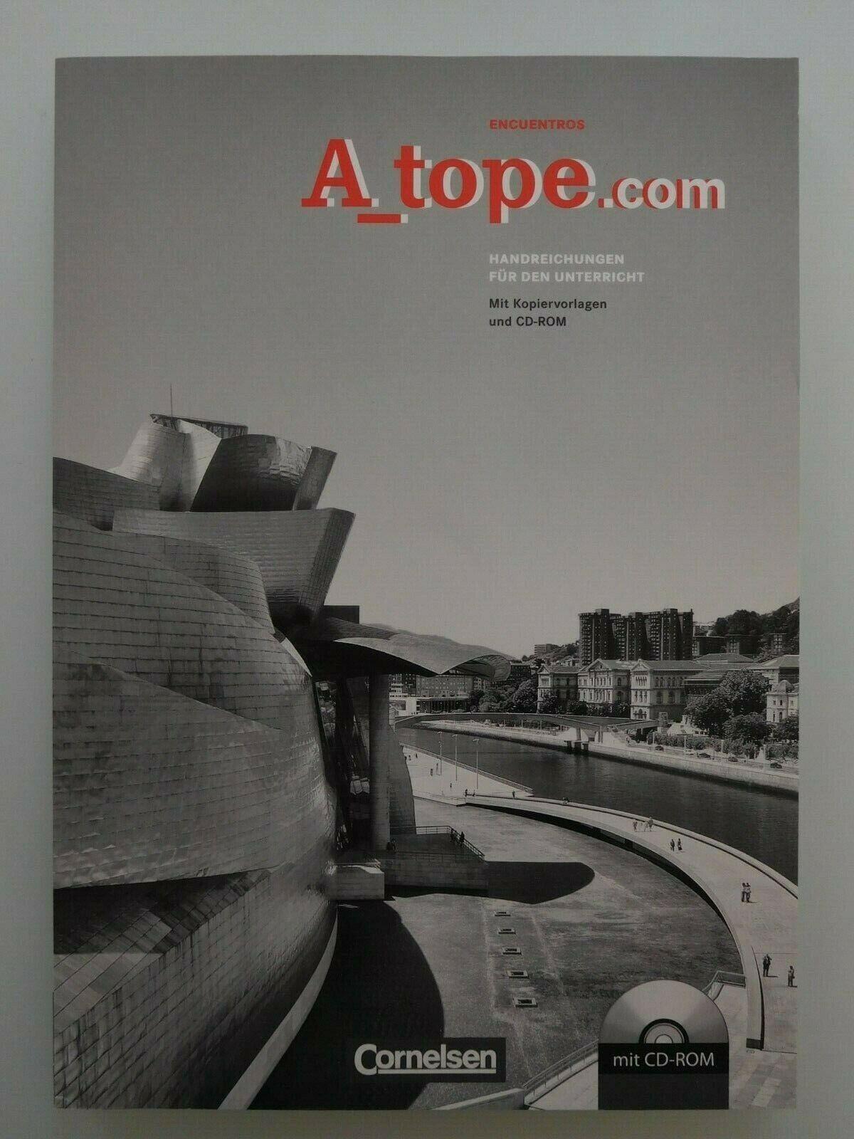 a_tope.com Encuentros Handreichungen für den Unterricht mit KV+CD-ROM - Alexander Grimm