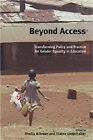 Beyond Access: Transforming Policy and Practice for Gender Equality in Education by Oxfam Publishing (Paperback, 2005)