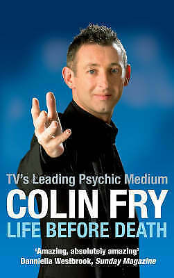 """AS NEW"" Fry, Colin, Life Before Death, Paperback Book"