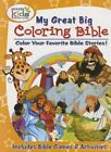 My Great Big Coloring Bible with Activities by Concordia Publishing House (Paperback / softback, 2015)