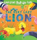 The Very Lazy Lion by Jack Tickle (Novelty book, 2015)
