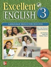 Excellent English 3 Student Book With Audio Highlights Cd: By Mary Ann Maynar...