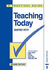 Teaching Today: A Practical Guide by Geoffrey Petty (Paperback, 1998)