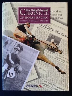 """daily Telegraph"" Chronicle Of Horse Racing,norman Barrett"