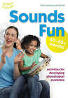 Sounds Fun (40-60 Months) by Su Wall, Clare Beswick, Sally Featherstone (Paperback, 2010)