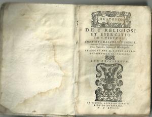 1558 (Venezia), Oratorio de i religiosi et esercitio de i virtuosi... - Italia - 1558 (Venezia), Oratorio de i religiosi et esercitio de i virtuosi... - Italia