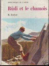RUDI ET LE CHAMOIS RECHER  BIBLIOTHEQUE DE L AMITIE