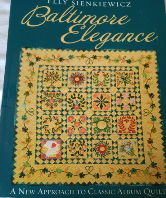 C T Publishing Quilt Pattern Book Baltimore Elegance By Elly Sienkiewicz