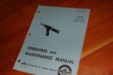 Miller Welder Mhg 500 Mig Gun Spare Owner Operator Operation Maintenance Manual