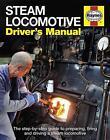 Steam Locomotive Driver's Manual von Andrew Charman (2015, Gebundene Ausgabe)
