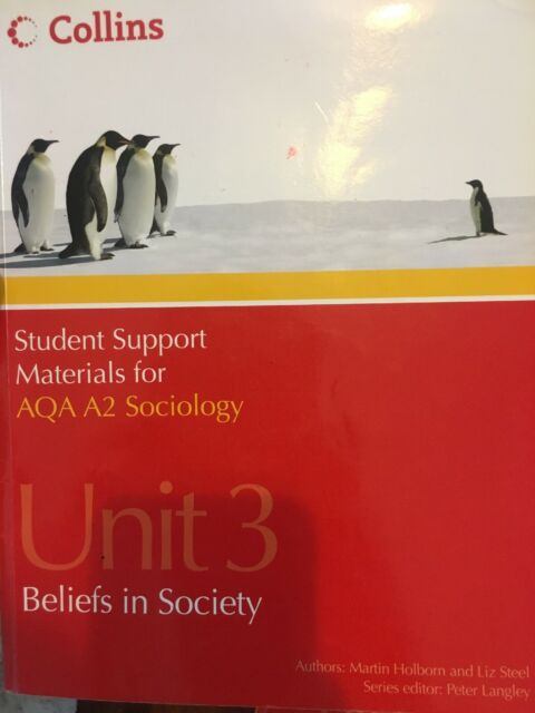 Student Support Materials for Sociology: AQA A2 Sociology Unit 3 & 4