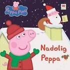 Nadolig Peppa by Mark Baker, Neville Astley (Hardback, 2015)