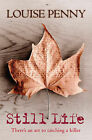 Still Life by Louise Penny (Paperback, 2006)