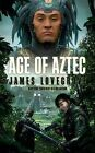 Age of Aztec by James Lovegrove (Paperback, 2012)