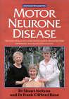 Motor Neurone Disease at Your Fingertips by Frank Rose, Ian Robinson, Stuart Neilson (Paperback, 2003)
