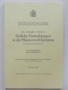 Südliche Einstrahlungen in die Pflanzenwelt Kärntens Helmut Hartl der Carinthia