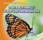 I See a Butterfly / Puedo Ver Una Mariposa by Alex Appleby (Hardback, 2013)