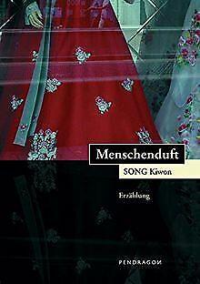 Menschenduft von Song Kiwon   Buch   Zustand sehr gut