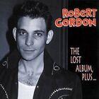 Lost Album Plus by Robert Gordon (CD, Apr-1998, Bear Family Records (Germany))