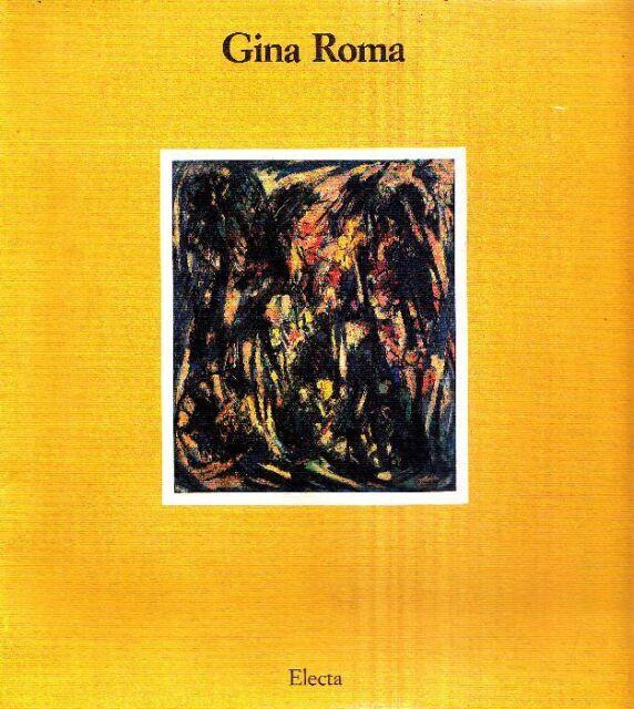 ROMA - Lorandi Marco (a cura di), Gina Roma