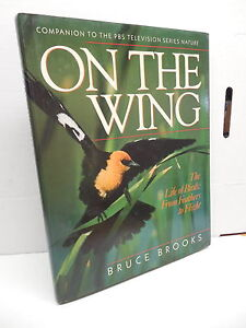 On The Wing Companion Guide Book PBS NATURE Life Of Birds From Feather To Flight
