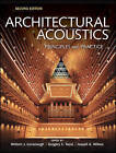 NEW Architectural Acoustics: Principles and Practice by William J. Cavanaugh
