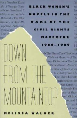 Down from the Mountaintop : Black Women's Novels in the Wake of the Civil...